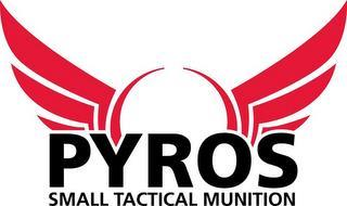 PYROS SMALL TACTICAL MUNITION