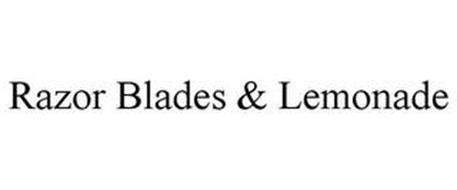RAZOR BLADES & LEMONADE
