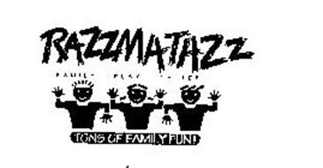 RAZZMATAZZ FAMILY PLAY CENTER TONS OF FAMILY FUN