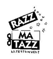 RAZZMATAZZ ENTERTAINMENT