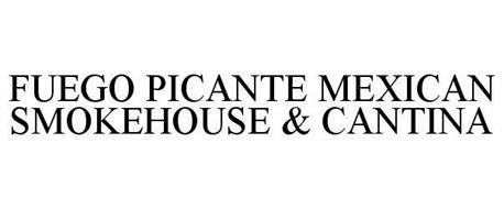 FUEGO PICANTE MEXICAN SMOKEHOUSE & CANTINA