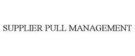 SUPPLIER PULL MANAGEMENT
