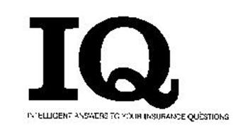 IQ INTELLIGENT ANSWERS TO YOUR INSURANCE QUESTIONS