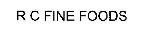 R C FINE FOODS