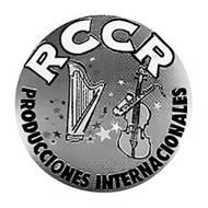 RCCR PRODUCCIONES INTERNACIONALES