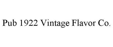 PUB NINETEEN 22 VINTAGE FLAVOR CO.