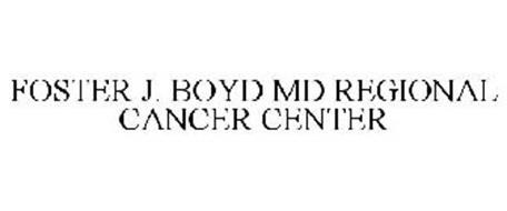 FOSTER J. BOYD MD REGIONAL CANCER CENTER