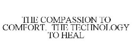 THE COMPASSION TO COMFORT. THE TECHNOLOGY TO HEAL