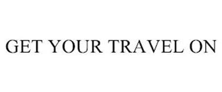 GET YOUR TRAVEL ON