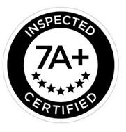 7A+ INSPECTED CERTIFIED