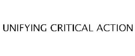 UNIFYING CRITICAL ACTION