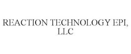 REACTION TECHNOLOGY EPI, LLC