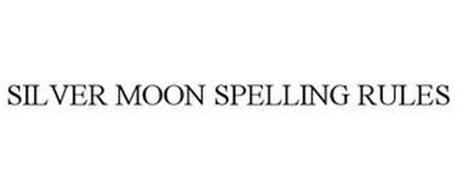 SILVER MOON SPELLING RULES