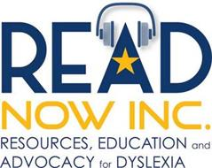 READ NOW INC. RESOURCES, EDUCATION ADVOCACY FOR DYSLEXIA
