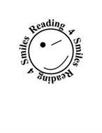 READING 4 SMILES READING 4 SMILES
