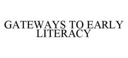 GATEWAYS TO EARLY LITERACY