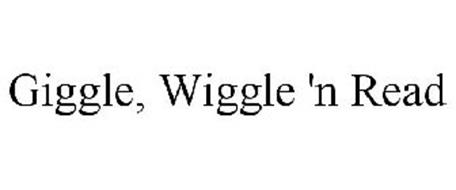 GIGGLE, WIGGLE 'N READ
