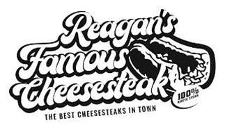 REAGAN'S FAMOUS CHEESESTEAK THE BEST CHEESESTEAKS IN TOWN 100% RIBEYE STEAK