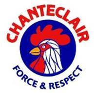 CHANTECLAIR FORCE & RESPECT
