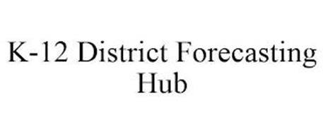 K-12 DISTRICT FORECASTING HUB