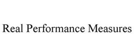 REAL PERFORMANCE MEASURES