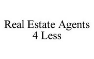 REAL ESTATE AGENTS 4 LESS