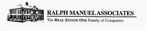 RALPH MANUEL ASSOCIATES THE REAL ESTATE ONE FAMILY OF COMPANIES