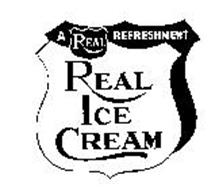A REAL REFRESHMENT REAL ICE CREAM