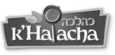 KHALACHA K'HALACHA