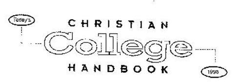 TODAY'S CHRISTIAN COLLEGE HANDBOOK 1998