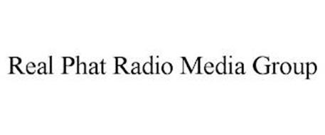 REAL PHAT RADIO MEDIA GROUP