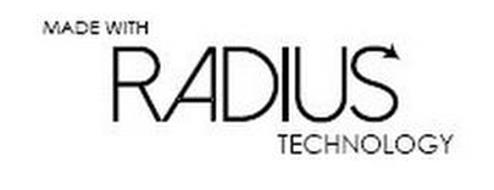 MADE WITH RADIUS TECHNOLOGY