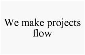 WE MAKE PROJECTS FLOW