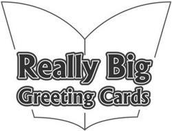 REALLY BIG GREETING CARDS