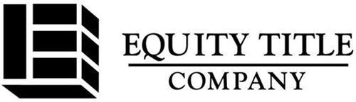 E EQUITY TITLE COMPANY