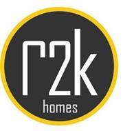 R2K HOMES