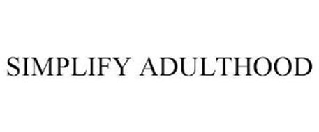 SIMPLIFY ADULTHOOD