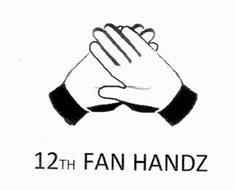12TH FAN HANDZ