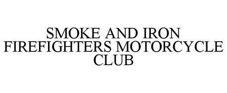 SMOKE & IRON FIREFIGHTERS MC