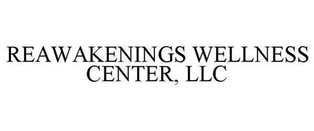 REAWAKENINGS WELLNESS CENTER, LLC