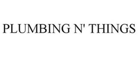 PLUMBING N' THINGS