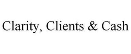 CLARITY, CLIENTS & CASH