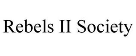 REBELS II SOCIETY