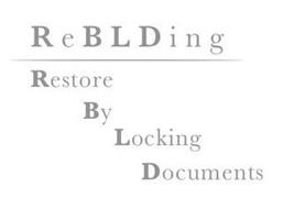 REBLDING RESTORE BY LOCKING DOCUMENTS