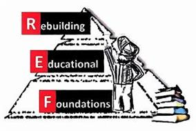 REBUILDING EDUCATIONAL FOUNDATIONS