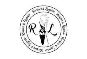 R & L RECIPES & LINGERIE