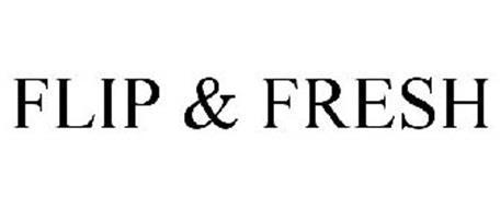 FLIP & FRESH