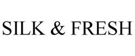 SILK & FRESH