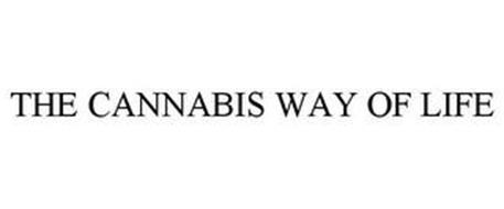 THE CANNABIS WAY OF LIFE