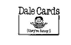 DALE CARDS (THEY'RE FUNNY!)